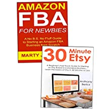 Amazon-Etsy Expert: Making a Living with Beginner Ecommerce Ideas of Etsy Selling and Amazon FBA