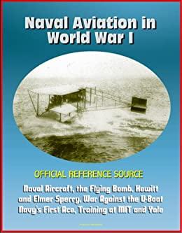 Amazon com: Naval Aviation in World War I - Official