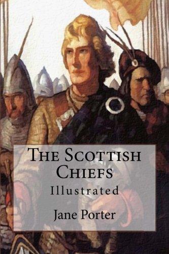 The Scottish Chiefs: Illustrated pdf