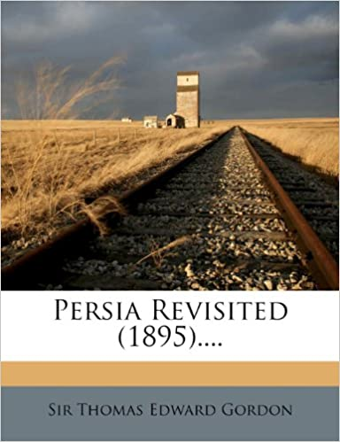 Book Persia Revisited (1895)....