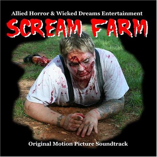 SCREAM FARM Original Motion Picture Soundtrack