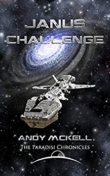 Janus Challenge (Janus Paradisi Book 2) by [McKell, Andy]