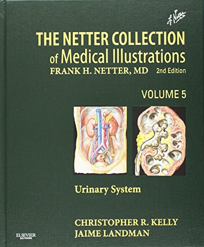 The Netter Collection of Medical Illustrations - Urinary System: Volume 5, 2e (Netter Green Book Collection)