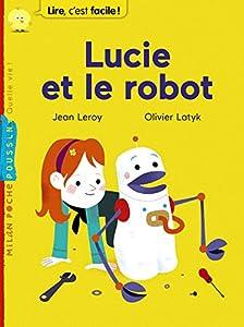 """Afficher """"Lucie et le robot"""""""