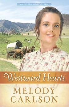 Westward Hearts (Homeward on the Oregon Trail Book 1)