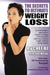 """Chef AJ's larger than life personality will smooth the path to the diet you must follow to enjoy the health and happiness you deserve. Her personal and professional experiences have earned her the right to be considered the world expert on """"M..."""