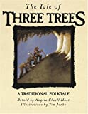 img - for The Tale of Three Trees: A Traditional Folktale book / textbook / text book