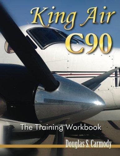 (King Air C90 - The Training Workbook)