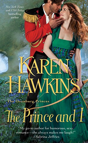 The Prince and I (The Oxenburg Princes Book 2) by [Hawkins, Karen]