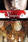 Souvenirs d'une vampire, tome 5 : Désirée par Rice