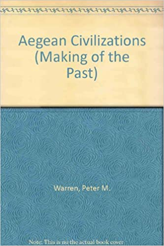 Aegean Civilizations (Making of the Past)