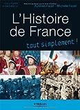 L'histoire de France tout simplement ! 9782212543919