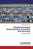 Residential Rental Determination in Sweden and Germany, Madeleine Wahlström, 3848437007
