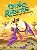 #8: How to Track a Pterodactyl (Dino Riders)