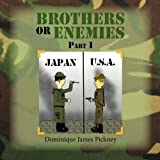 Brothers or Enemies Part I, Dominique James Pickney, 1483698238