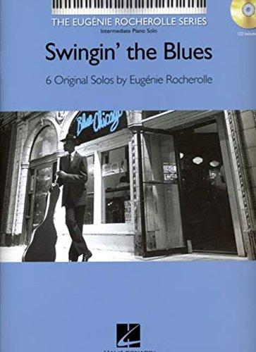 Swingin' the Blues: The Eugenie Rocherolle Series Intermediate Piano Solos pdf