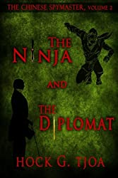 The Ninja and the Diplomat: The Chinese Spymaster, vol. 2 (Volume 2)