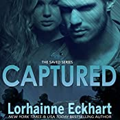 Captured: Saved, Book 3 | Lorhainne Eckhart