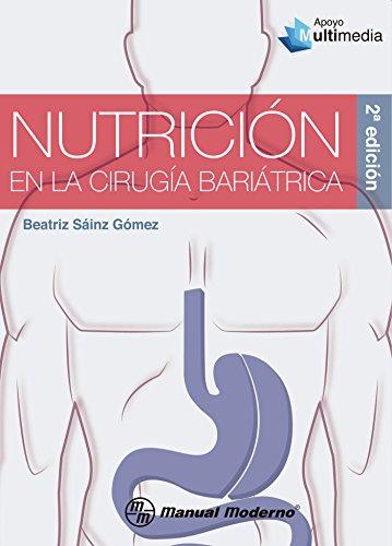 Nutrición en la cirugía bariátrica (Spanish Edition) (Abdominales Banda)
