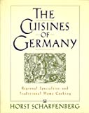 img - for The Cuisines of Germany: Regional Specialties and Traditional Home Cooking book / textbook / text book