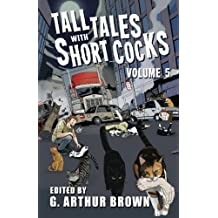 Tall Tales With Short Cocks Vol. 5
