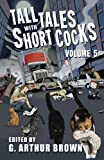 img - for Tall Tales With Short Cocks Vol. 5 book / textbook / text book
