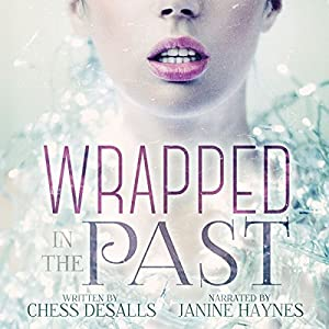 Wrapped in the Past Audiobook