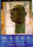 Masks, Adam Lively, 0701162449