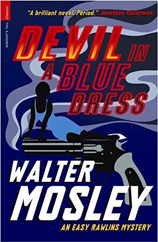 Devil in a Blue Dress (Serpent's Tail Classics) by Walter Mosley (2010-05-06)