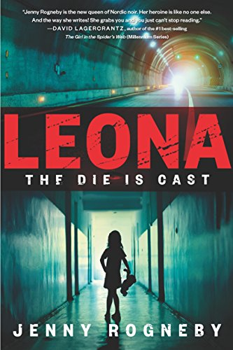 Image of Leona: The Die Is Cast: A Leona Lindberg Thriller