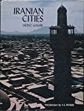 img - for Iranian Cities (Hagop Kevorkian Series on Near Eastern Art and Civilization) book / textbook / text book