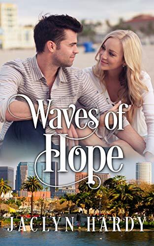 Waves of Hope (A Silver Script Novel Book 7) -