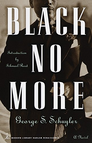Black No More : A Novel (Modern Library (Paperback))