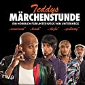 Teddys Märchenstunde: Ein Hörbuch für unterwegs von unterwegs Hörspiel von Tedros Teclebrhan Gesprochen von: Tedros Teclebrhan