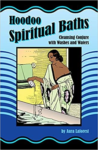 Hoodoo Spiritual Baths: Cleansing Conjure with Washes and Waters