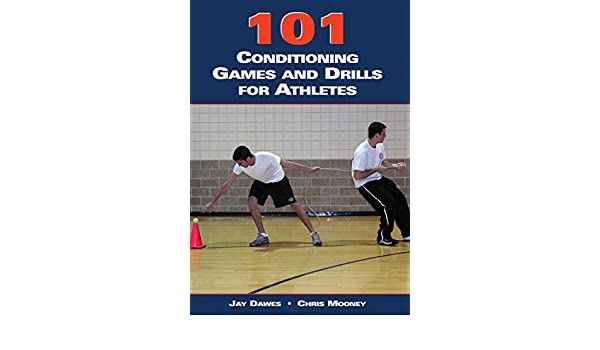 101 Conditioning Games and Drills for Athletes (English ...