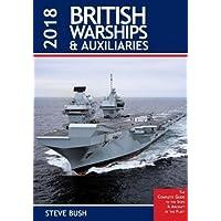 British Warships and Auxiliaries 2018