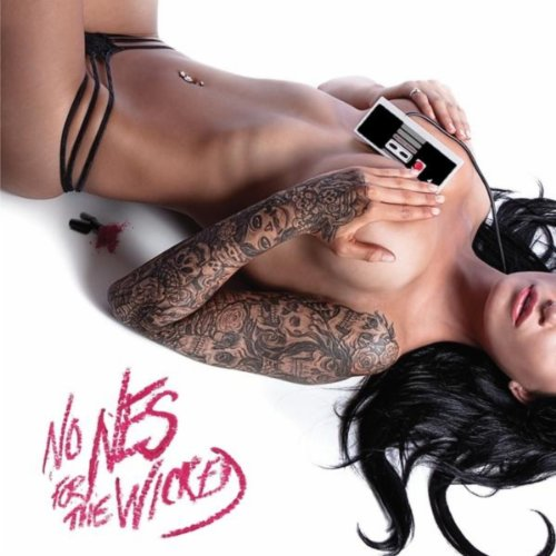 No NES for the Wicked [Explicit]