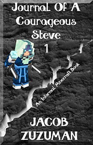 Minecraft Wither Head (Journal of a Courageous Steve (Book 1): An Informal Minecraft Book (English)