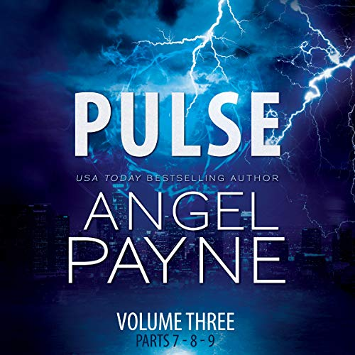 Pulse: The Bolt Saga Volume 3: Parts 7, 8 & 9