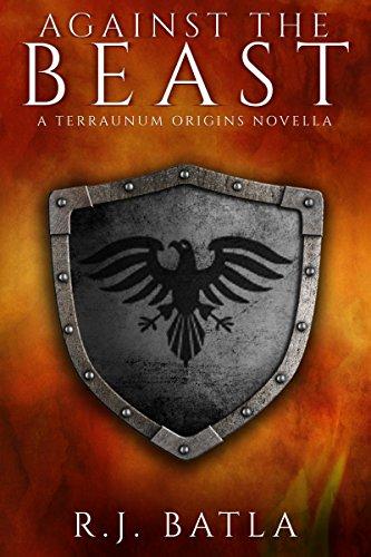 Against the Beast: A Terraunum Origins Novella