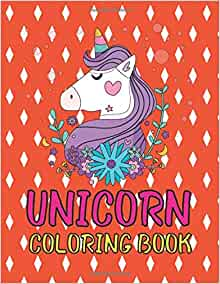 Unicorn Coloring Book: children's coloring book and ...