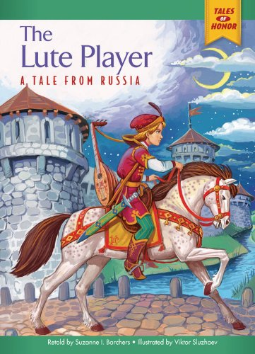 Download The Lute Player: A Tale from Russia (Tales of Honor) pdf