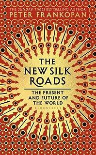 The Silk Roads: Amazon.es: Frankopan, Peter: Libros en idiomas ...