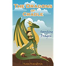 The Dragons of Cradle: Searching for the Dragon