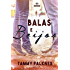 Balas e Beijos (Os irmãos Reed Livro 4)
