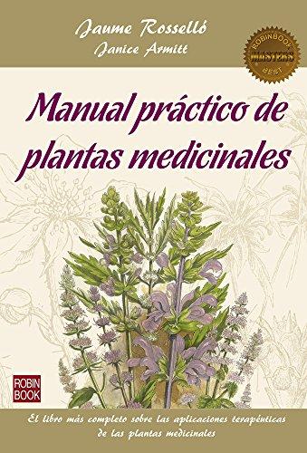 Manual práctico de plantas medicinales (Masters/Salud) (Spanish Edition)