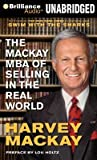 img - for [(The MacKay MBA of Selling in the Real World )] [Author: Harvey Mackay] [Apr-2013] book / textbook / text book