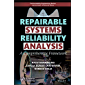 Repairable Systems Reliability Analysis: A Comprehensive Framework (Performability Engineering Series)