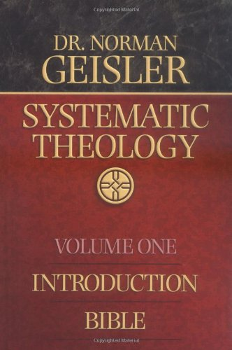 Systematic Theology, Vol. 1: Introduction/Bible
